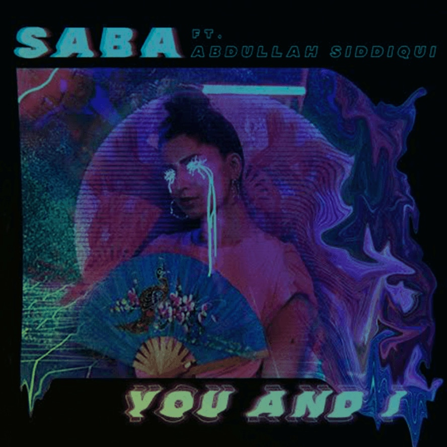 You and I - Saba Jaswal featuring Abdullah Siddiqui